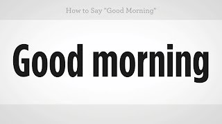 Download How to Say ″Good Morning″ | Mandarin Chinese Video