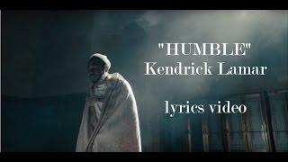 Download Kendrick Lamar - HUMBLE. Lyrics Video