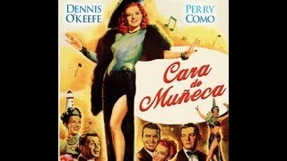 Download CARA DE MUÑECA (DOLL FACE, 1946, Full movie, Spanish, Cinetel) Video