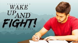 Download Wake Up And Fight! - Study Motivation Video