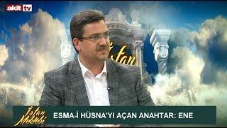 Download İrfan Mektebi - Esma-i Hüsna'yı açan anahtar: Ene Video