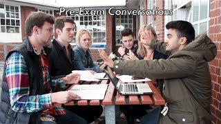 Download Pre Exam Conversations Video