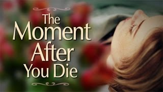 Download Beyond Today - The Moment After You Die Video