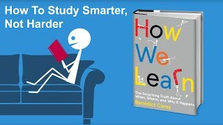 Download How To Study Smarter, Not Harder - From How We Learn by Benedict Carey Video