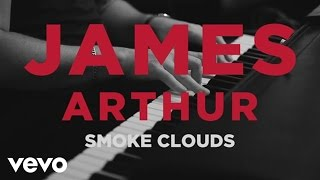 Download James Arthur - Smoke Clouds Video