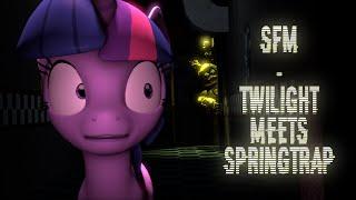 Download [SFM] Twilight Meets SpringTrap (100th Upload!) Video