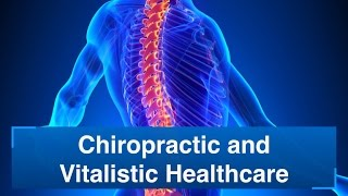 Download Chiropractic and Vitalistic Healthcare Video