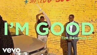 Download Tim Bowman Jr. - I'm Good Video