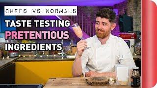 Download Chefs Vs Normals Taste Testing Pretentious Ingredients Video