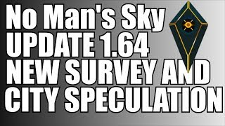 Download No Man's Sky 1 64 and proc gen cities speculation Video