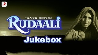 Download Rudaali - Jukebox | Bhupen Hazarika | Gulzar | Dimple Kapadia | Rakhee | Raj Babbar Video