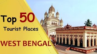 Download ″WEST BENGAL″ Top 50 Tourist Places | West Bengal Tourism Video