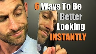 Download 6 Ways To INSTANTLY Be Better Looking | How To Be MORE Handsome Video