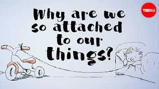 Download Why are we so attached to our things? - Christian Jarrett Video