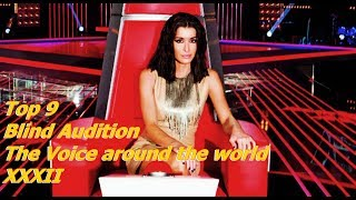Download Top 9 Blind Audition (The Voice around the world XXXII)(REUPLOAD) Video