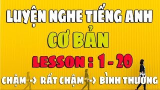Download Luyện Nghe Tiếng Anh Giao Tiếp Cơ Bản [Lesson 1-20] Video