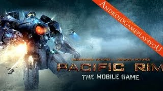 Download Pacific Rim Android Game Gameplay [Game For Kids] Video