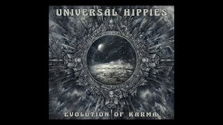 Download Universal Hippies - Evolution Of Karma (2018) (New Full Album) Video