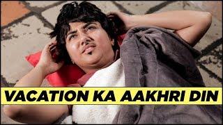Download Vacation Ka Aakhri Din | MostlySane Video