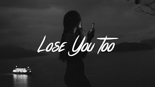 Download SHY Martin - Lose You Too (Lyrics) Video