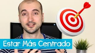 Download Cómo Estar Centrado en lo Importante (y no distraerse) Video
