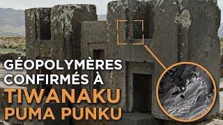 Download Révélations à Tiwanaku / Puma Punku : Présence de géopolymères Video