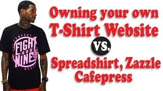 Download OWNING YOUR YOUR OWN WEBSITE vs SPREADSHIRT.ZAZZLE,CAFEPRESS ETC Video