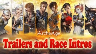 Download ArcheAge Trailer: Both Cinematic Trailers and Race Intros Video