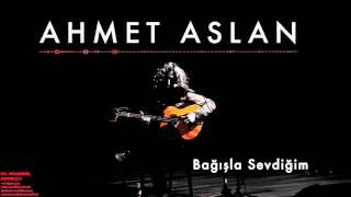 Download Ahmet Aslan - Bağışla Sevdiğim [ Na-Mükemmel © 2015 Kalan Müzik ] Video