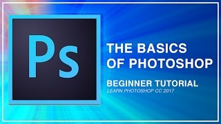 Download Adobe Photoshop CC Beginner Tutorial: Intro Guide to the Basics (Learn How to use CC 2017) Video