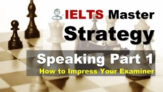 Download IELTS Speaking Part 1 - How to Impress Your Examiner Video