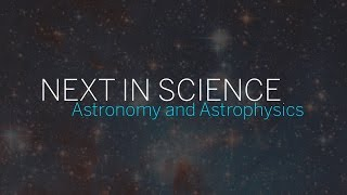 Download Next in Science | Astronomy and Astrophysics | Part 1 || Radcliffe Institute Video
