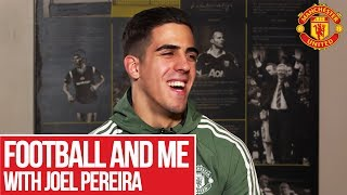 Download Joel Pereira | Football and Me | Manchester United Video
