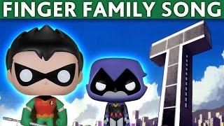 Download Finger Family TEEN TITANS Finger Family NURSURY RHYMES song Video
