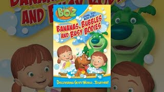 Download BOZ: Bananas, Bubbles and Busy Bodies Video
