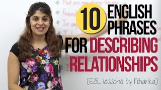 Download 10 English Phrases for Describing Relationships – Free English Speaking Lesson (ESL) Video