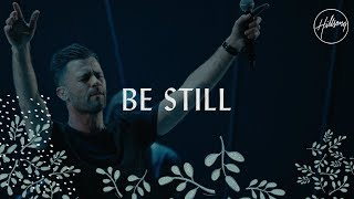 Download Be Still - Hillsong Worship Video