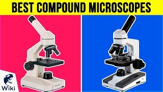 Download 10 Best Compound Microscopes 2018 Video