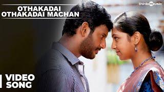 Download Official : Othakadai Othakadai Machan Video Song | Pandiyanaadu | Vishal & Lakshmi Menon Video