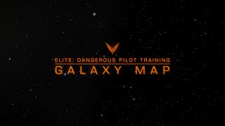 Download Elite Dangerous: Pilot Training - Galaxy And System Map Video