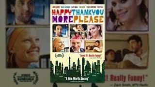 Download happythankyoumoreplease Video