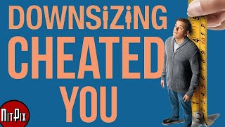 Download How Downsizing Cheated You - NitPix Video