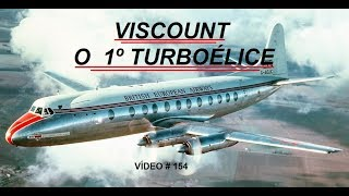 Download Viscount - O primeiro turboélice VÍDEO # 154 Video