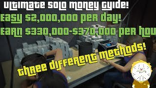 Download GTA Ultimate Solo Money Guide, 3 different methods ! Earn $2,000,000 per day easy $330-370k per hour Video