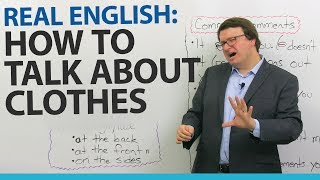 Download Real English: Talking about what people wear Video