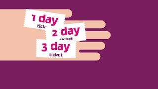 Download Save time with our 1, 2 and 3 day tickets Video