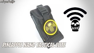 Download Pineapple Nano Tactical Elite Unboxing & Assembly Video