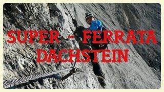 Download Super Ferrata Dachstein (Anna + Johann + Schulteranstieg) Video