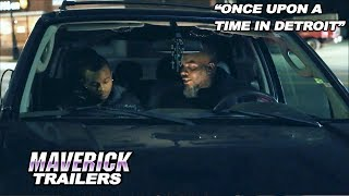 Download New Movie Alert! Drama! - ″Once Upon A Time in Detroit″ - Official Maverick Trailer Video