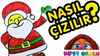 Download Nasıl Çizilir? - Noel Baba - Yeni Yıl - Çocuklar İçin Resim Çizme - RÜYA OKULU Video